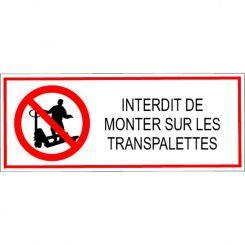 Autocollant interdit de monter sur les transpalettes