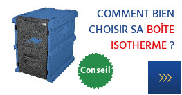 Comment bien choisir sa boîte isotherme?