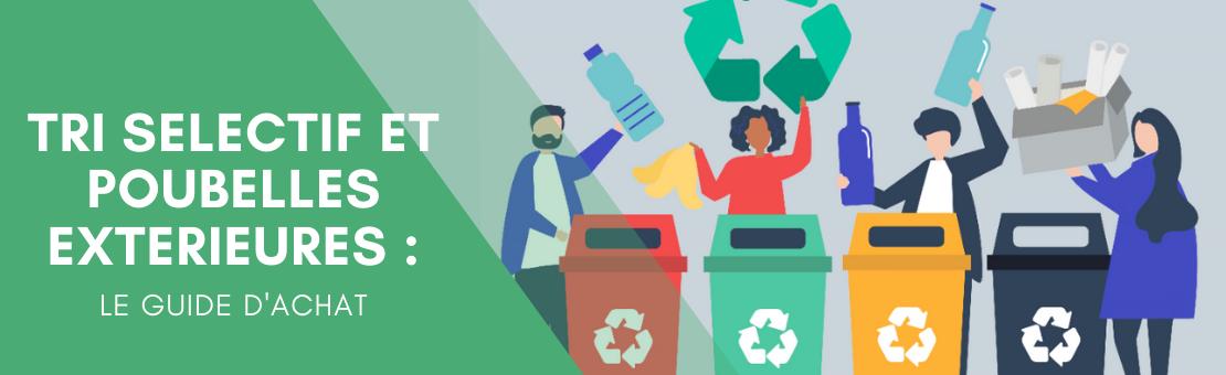 guide achat tri sélectif poubelles d'extérieur