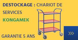 Destockage : chariot de service Kongamek